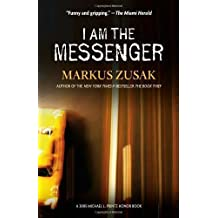 I am the Messenger by Markus Zusak 1st. Knopf trade pbk edition (2008)