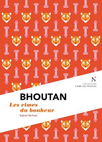 Descargar Libro Bhoutan : Les cimes du bonheur: L'Âme des Peuples de Sabine Verhest