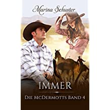Immer - Die McDermotts Band 4: Liebesroman