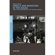 Angels and Monsters in the House