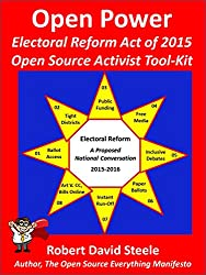 OPEN POWER: Electoral Reform Act of 2015 - Open Source Activist Tool Kit