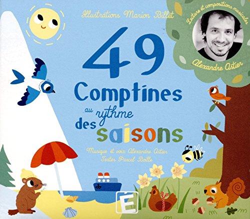 49 [Quarante neuf] comptines au rythme des saisons
