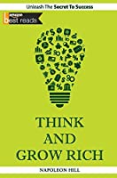 Think And Grow Rich has earned itself the reputation of being considered a textbook for actionable techniques that can help one get better at doing anything, not just by rich and wealthy, but also by people doing wonderful work in their resp...
