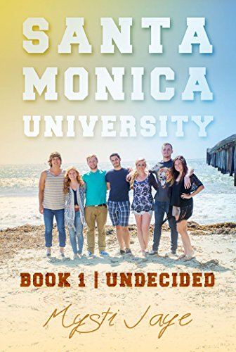 free kindle book Santa Monica University: Undecided