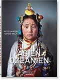 National Geographic. In 125 Jahren um die Welt. Asien&Ozeanien