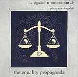 The Equality Propaganda
