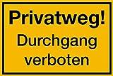 Schild PVC Privatweg! Durchgang verboten 200x300mm