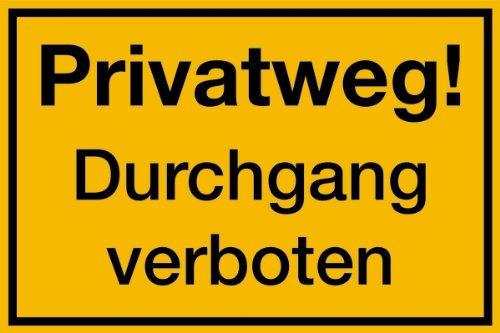 Preisvergleich Produktbild Schild PVC Privatweg! Durchgang verboten 200x300mm