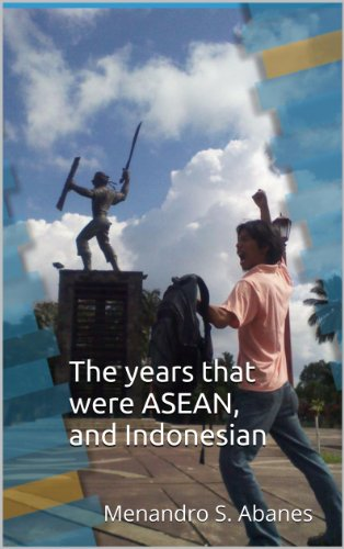 The years that were ASEAN, and Indonesian