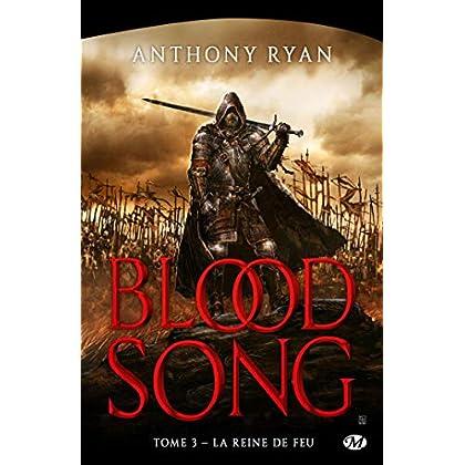 Blood Song, T3 : La Reine de feu