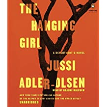 The Hanging Girl: A Department Q Novel by Jussi Adler-Olsen (2015-09-08)