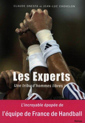 Les Experts : Une tribu d'hommes libres
