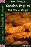 Image de How To Make Cornish Pasties The Official Recipe (Authentic English Recipes Book 8) (English Edition)