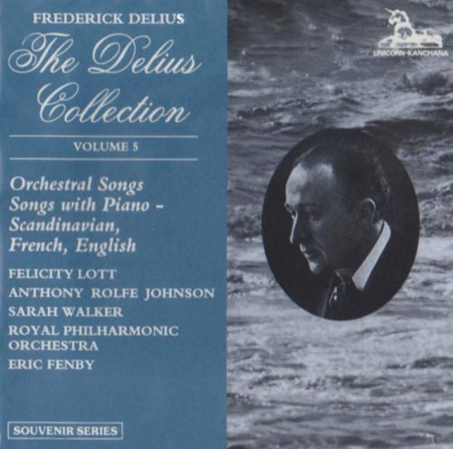 the-delius-collection-vol-5-orchestral-songs-songs-with-piano-by-f-lott