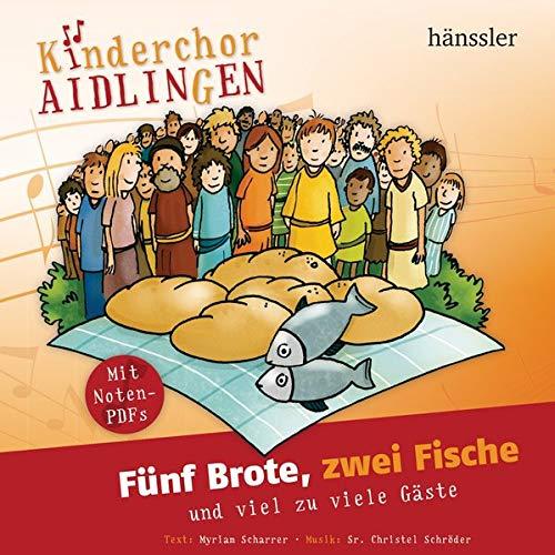 5 Brote, zwei Fische: und viel zu viele Gäste (Kinderland)