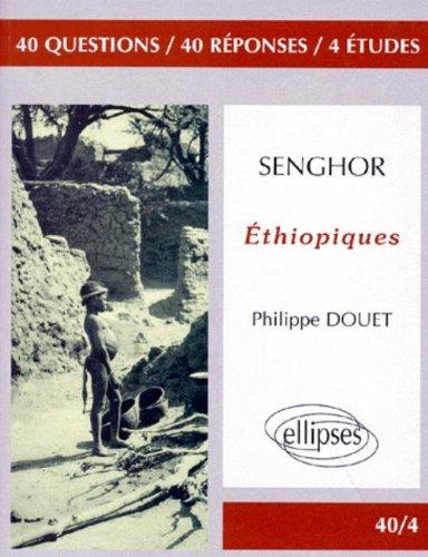 Senghor : Ethiopiques