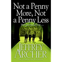 Not A Penny More, Not A Penny Less (English Edition)