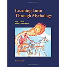 Learning Latin through Mythology (Cambridge Latin Texts)