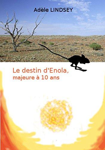 Le destin d'Enola, majeure à 10 ans