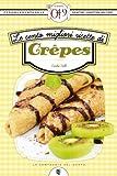eBook Gratis da Scaricare Le cento migliori ricette di crepes eNewton Zeroquarantanove (PDF,EPUB,MOBI) Online Italiano
