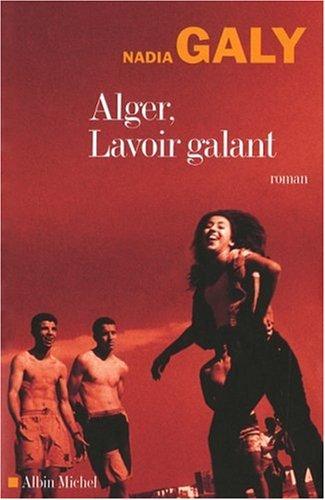 Alger Lavoir Galant [Pdf/ePub] eBook