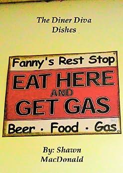 The Diner Diva Dishes (English Edition) par [MacDonald, Shawn]