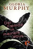 'Der Fremde in meinem Haus' von Gloria Murphy