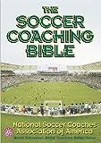 The Soccer Coaching Bible (The Coaching Bible Series)