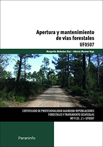 Apertura y mantenimiento de vías forestales (Cp - Certificado Profesionalidad)