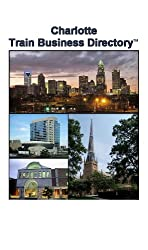 Charlotte Light Rail Train Business Directory Travel Guide