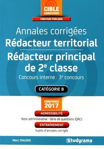 Annales corrigées rédacteur territorial/Rédacteur principal de 2e classe : Concours interne et 3e voie