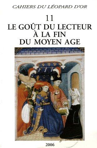 Le goût du lecteur à la fin du Moyen Age par Danielle Bohler