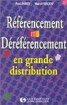 Référencement et déréférencement en grande distribution par Farizy