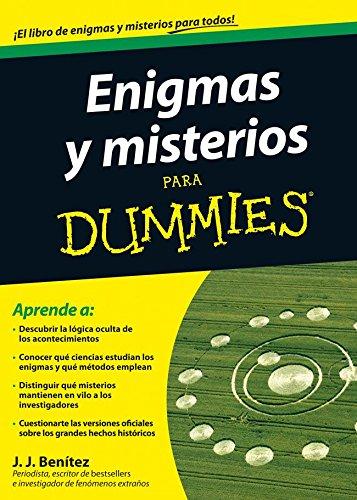 Enigmas y misterios para Dummies por J. J. Benítez