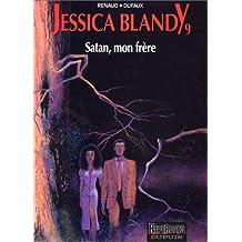 Jessica Blandy, tome 9 : Satan, mon frère