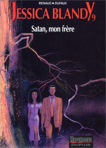 Jessica Blandy, tome 9 : Satan, mon frè...