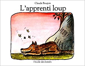 "Afficher ""L'Apprenti loup"""