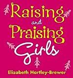 Raising and Praising Girls