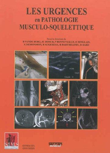 Les urgences en pathologie musculo-squelettique