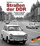Straßen der DDR: Bilder einer Reise von Tangermünde nach Berlin unmittelbar nach dem Fall der Mauer