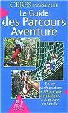 Le Guide des Parcours Aventure...