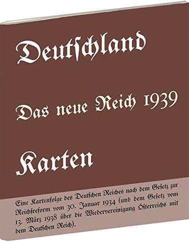 Historische Karten: DEUTSCHLAND - Das neue Reich 1939