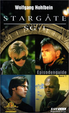 Stargate SG-1. Episodenguide Band 01.