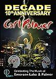 Carl Palmer - Decade: 10th Anniversary Celebrating The