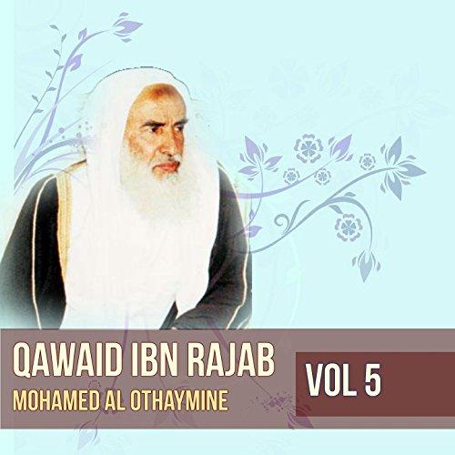 Qawaid ibn rajab, Pt. 4