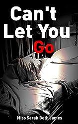 Can't Let You Go (Amor Vincit Omnia Book 2)