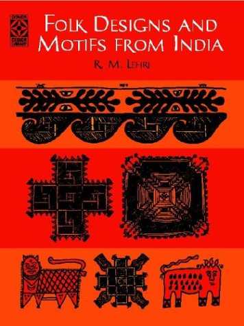 Folk Designs and Motifs from India par R.M. Lehri