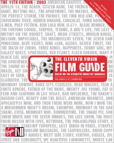 The Eleventh Virgin Film Guide: Based on the definitive industry database