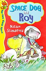Space Dog and Roy (Red Fox Read Alone) by Natalie Standiford (1999-04-01)
