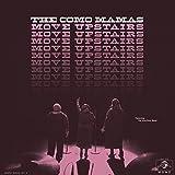 Move upstairs / The Como Mamas, groupe voc.   The Como Mamas - Groupe vocal